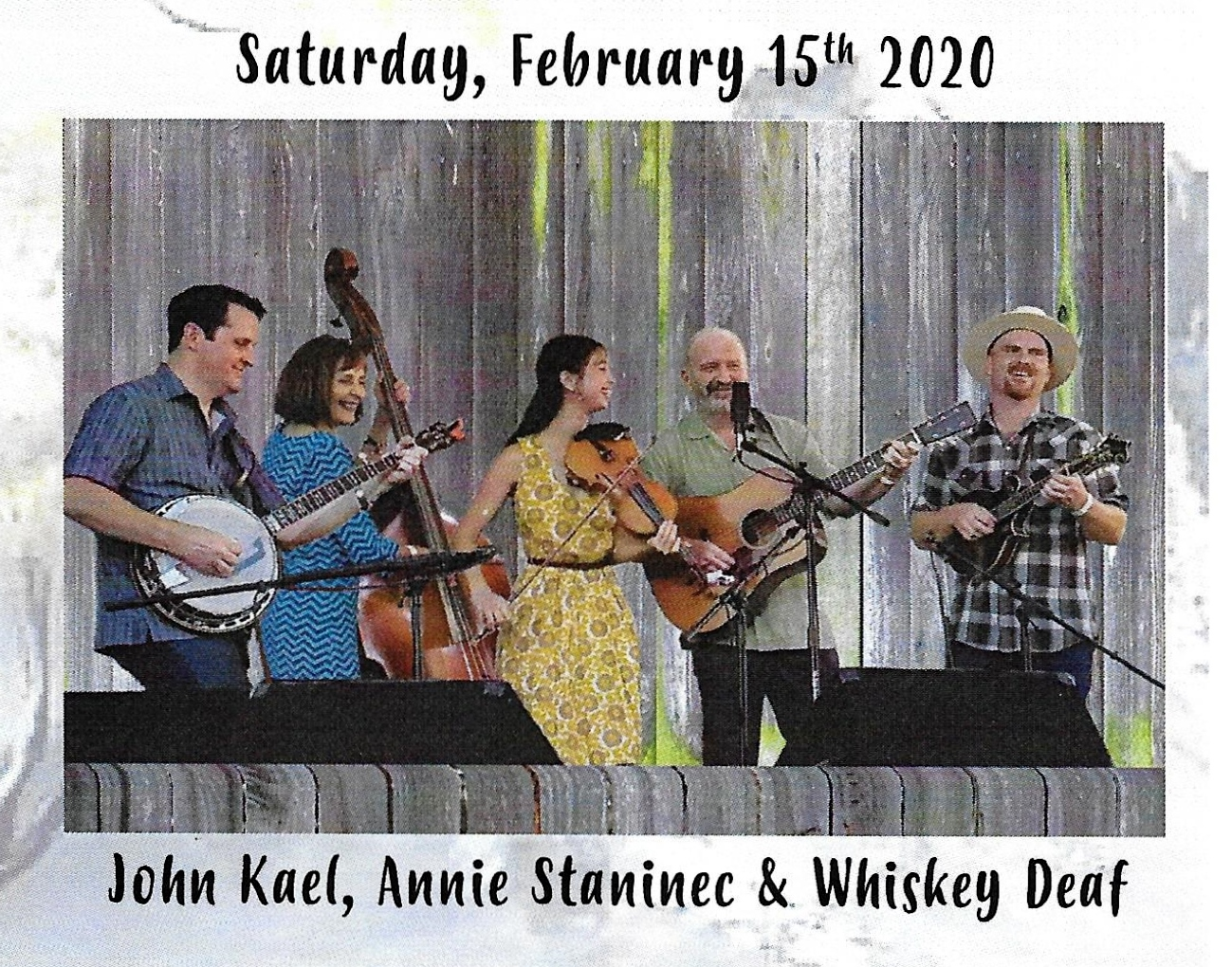 2020 February 15th - Whiskey Deaf Concert